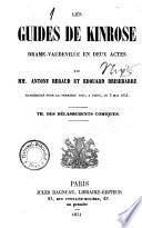 Les guides de Kinrose, drame-vaudeville en 2 actes par Antony Beraud et Edouard Brisebarre