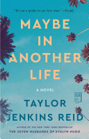 Maybe in Another Life Book