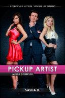 PickUp Artist mode d'emploi