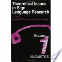 Theoretical Issues in Sign Language Research  Volume 1