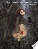 Die Hexen des Waldlandes