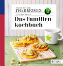 Kochen mit dem Thermomix   Das Familienkochbuch