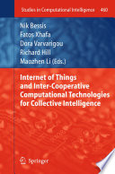 Internet of Things and Inter-cooperative Computational Technologies for Collective Intelligence