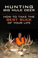 Hunting Big Mule Deer