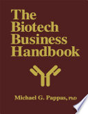 The Biotech Business Handbook book
