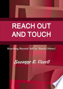 Reach Out And Touch