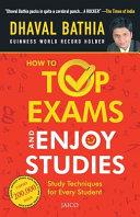 How To Top Exams   Enjoy Studies