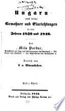 Ungarn und seine Bewohner und Einrichtungen in den Jahren 1839 und 1840
