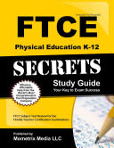 FTCE Physical Education K 12 Secrets Study Guide