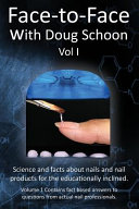 Face To Face with Doug Schoon Volume I