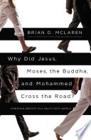 Why Did Jesus Moses The Buddha And Mohammed Cross The Road