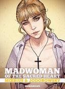 Madwoman of the Sacred Heart