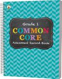 Common Core Assessment Record Book  Grade 1