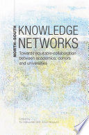 North South Knowledge Networks Towards Equitable Collaboration Between