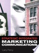 Strategic Integrated Marketing Communication