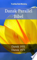 Dansk Parallel Bibel