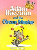 Adam Raccoon and the Circus Master