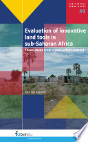 Evaluation of Innovative Land Tools in Sub Saharan Africa