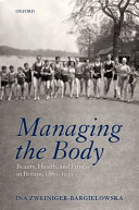 Managing the Body