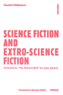 Science Fiction and Fiction of Worlds Outside Science