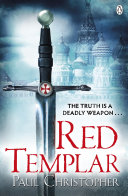 Red Templar His Quest To Uncover The Secrets Of