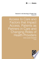 Access To Care and Factors That Impact Access  Patients as Partners In Care and Changing Roles of Health Providers