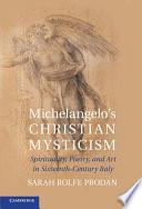 Michelangelo s Christian Mysticism