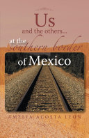 download ebook us and the others...at the southern border of mexico pdf epub