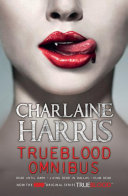 True Blood Omnibus In Merlotte S A Small Town Bar In Small Town