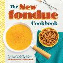 The New Fondue Cookbook Book