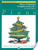 Alfred's Basic Piano Course: Merry Christmas! Complete Book 2 & 3