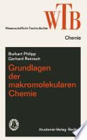 Grundlagen der makromolekularen Chemie
