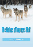 The Wolves of Trapper's Bluff Book