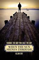 When the Sun Shines Through