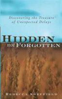 Hidden  Not Forgotten
