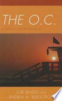 The O C
