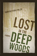 Lost in the Deep Woods