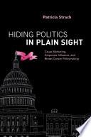 Ebook Hiding Politics in Plain Sight Epub Patricia Strach Apps Read Mobile