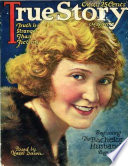 True Story Magazine  May 1922