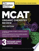 MCAT Organic Chemistry Review  3rd Edition