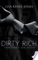 Dirty Rich Verbotenes Verlangen