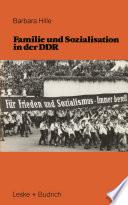 Familie und Sozialisation in der DDR