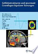 Gefühlsstrukturen und neuronale Grundlagen bipolarer Störungen