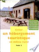 Créer un hébergement touristique en milieu rural