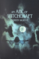 An ABC of Witchcraft To Know More About This Ancient