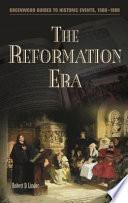 The Reformation Era