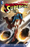 Supergirl Vol  1  Last Daughter of Krypton  The New 52