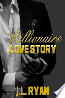 Billionaire Love Story
