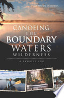 Canoeing the Boundary Waters Wilderness
