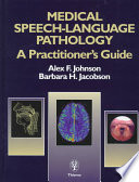 Medical Speech Language Pathology